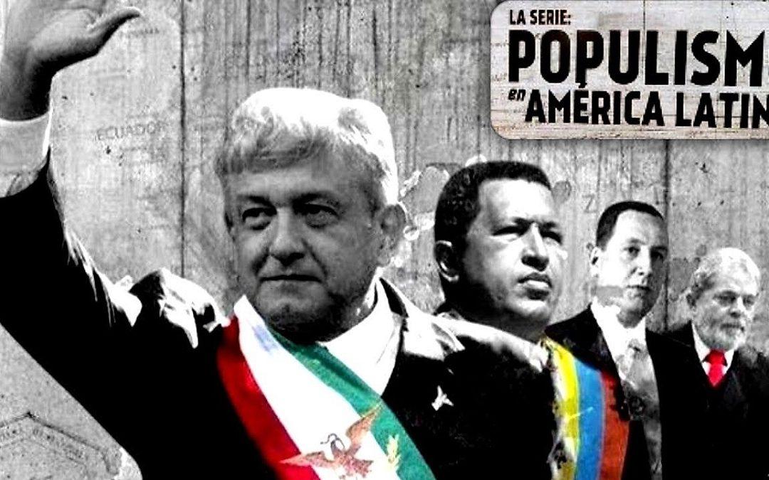 OHL y PRI FINANCIARON SERIE POPULISMO EN AMÉRICA LATINA