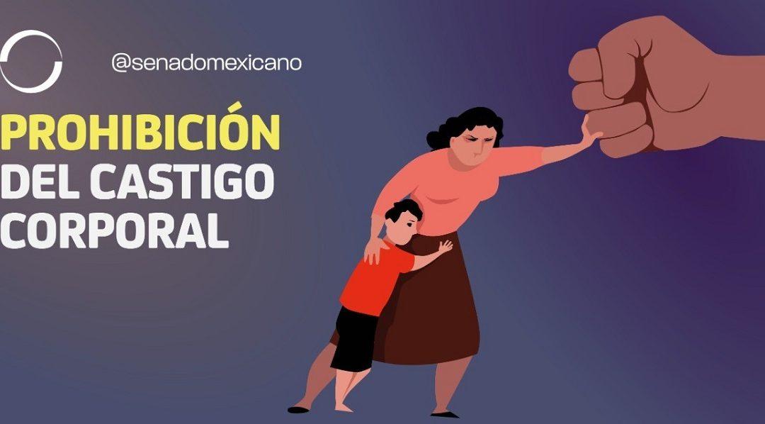 PROHÍBE SENADO CASTIGO CORPORAL A NIÑAS, NIÑOS Y ADOLESCENTES